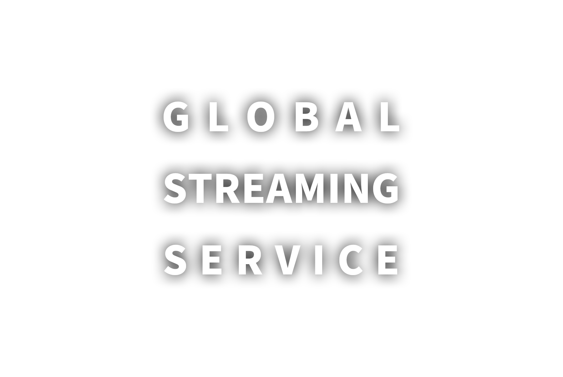 global streaming service
